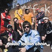 Click here for more info about 'Goldie Lookin' Chain - Safe As F#ck'