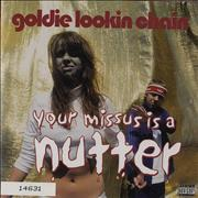 Click here for more info about 'Goldie Lookin' Chain - Your Missus Is A Nutter - 2-CD Set'