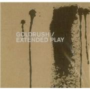 Goldrush Extended Play UK CD single