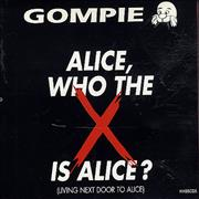 Click here for more info about 'Gompie - Alice, Who The X Is Alice?'