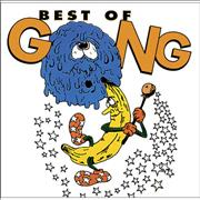 Click here for more info about 'Gong - Best Of Gong'