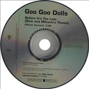 Click here for more info about 'Goo Goo Dolls - Before It's Too Late (Sam And Mikaela's Theme)'