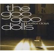 Goo Goo Dolls Better Days UK CD single Promo