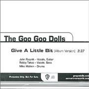 Click here for more info about 'Goo Goo Dolls - Give A Little Bit'