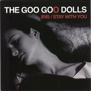 "Goo Goo Dolls Iris / Stay With You UK 7"" vinyl"