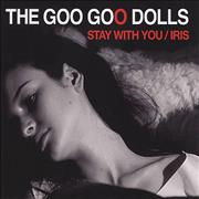 Click here for more info about 'Goo Goo Dolls - Stay With You / Iris'