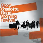 Click here for more info about 'Good Charlotte - Good Morning Revival'