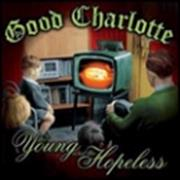 Click here for more info about 'Good Charlotte - Young And The Hopeless'