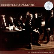 Click here for more info about 'Goodbye Mr. Mackenzie - Good Deeds And Dirty Rags + 12