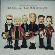 Click here for more info about 'Goodbye Mr. Mackenzie - Hammer and Tongs'