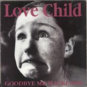 Click here for more info about 'Goodbye Mr. Mackenzie - Love Child'
