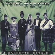 Click here for more info about 'Goodbye Mr. Mackenzie - Now We Are Married'