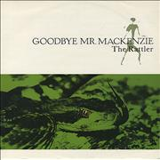 Click here for more info about 'Goodbye Mr. Mackenzie - The Rattler'