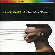 Click here for more info about 'Grace Jones - A One Man Show'