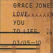 Click here for more info about 'Grace Jones - Love You To Life'