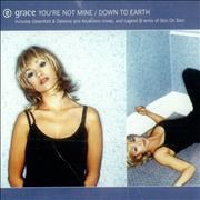 Click here for more info about 'Grace - You're Not Mine / Down To Earth'