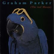 Click here for more info about 'Graham Parker - The Real Macaw'