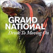 """Grand National Drink To Moving On UK 7"""" vinyl"""