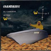 Click here for more info about 'Grandaddy - El Caminos In The West'
