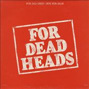 Click here for more info about 'Grateful Dead - For Dead Heads'