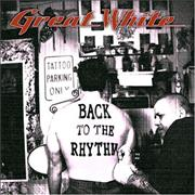 Click here for more info about 'Great White - Back To The Rhythm'