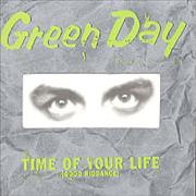 Click here for more info about 'Green Day - Time Of Your Life [Good Riddance]'