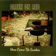 Click here for more info about 'Green On Red - Here Come The Snakes'