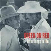 Click here for more info about 'Green On Red - Little Things In Life'