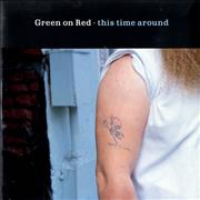 Click here for more info about 'Green On Red - This Time Around'