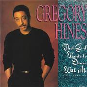 Click here for more info about 'Gregory Hines - That Girl Wants To Dance With Me'