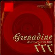 Click here for more info about 'Grenadine - Don't Forget The Halo - Clear Vinyl'
