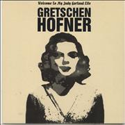Click here for more info about 'Gretschen Hofner - Welcome To My Judy Garland Life'