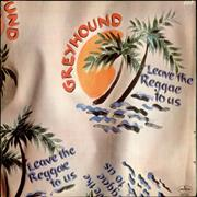 Click here for more info about 'Greyhound - Leave The Reggae To Us - Original Skyscraper Label'