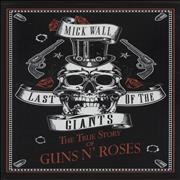 Click here for more info about 'Last Of The Giants: The True Story Of Guns N' Roses'