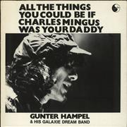 Click here for more info about 'Gunter Hampel - All The Things You Could Be If Charles Mingus Was Your Daddy'