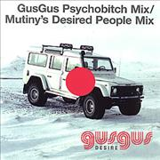Click here for more info about 'Gus Gus - Desire Psychobitch Mix / Mutiny's Desired People Mix'