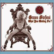 Click here for more info about 'Gwen Stefani - What You Waiting For?'