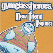 Click here for more info about 'Gym Class Heroes - New Friend Request'