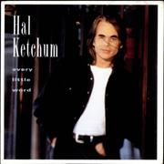 Click here for more info about 'Hal Ketchum - Every Little Word'