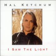 Click here for more info about 'Hal Ketchum - I Saw The Light'