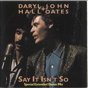 Click here for more info about 'Hall & Oates - Say It Isn't So (Special Extended Dance Mix)'