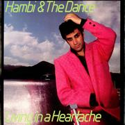 Click here for more info about 'Hambi & The Dance - Living In A Heartache'