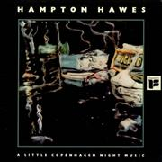 Click here for more info about 'Hampton Hawes - A Little Copenhagen Night Music'