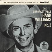 Click here for more info about 'Hank Williams - The Unforgettable Hank Williams (No. 3)'