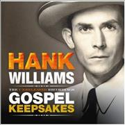 Click here for more info about 'Hank Williams - The Unreleased Recordings: Gospel Keepsakes'