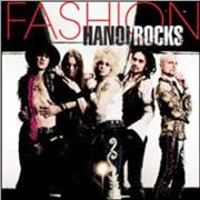 Click here for more info about 'Hanoi Rocks - Fashion'