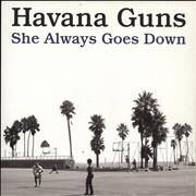 Click here for more info about 'Havana Guns - She Always Goes Down'