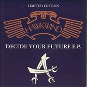 Click here for more info about 'Hawkwind - Decide Your Future E.P.'