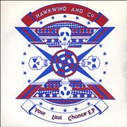 Click here for more info about 'Hawkwind - Your Last Chance EP'