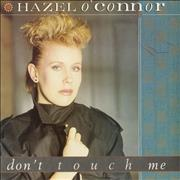 Click here for more info about 'Hazel O'Connor - Don't Touch Me'